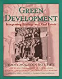 img - for Green Development: Integrating Ecology and Real Estate (Wiley Series in Sustainable Design) book / textbook / text book