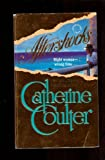 Aftershocks (Contemporary Romance) (0373482590) by Catherine Coulter