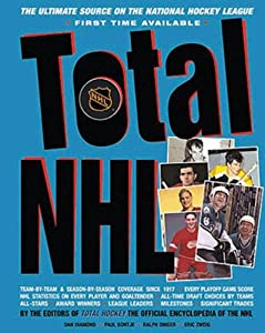 Triumph Books Total NHL: The Ultimate Source on the National Hockey League by Triumph Books