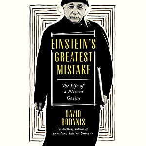 Einstein's Greatest Mistake Audiobook