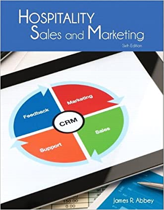 Hospitality Sales and Marketing with Answer Sheet (AHLEI) (6th Edition) (AHLEI - Hospitality Sales and Marketing)