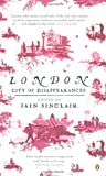 London: City of Disappearances (0141019484) by Sinclair, Iain