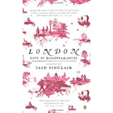 London: City of Disappearances ~ Iain Sinclair