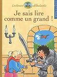 echange, troc Pieter Van Oudhensden - Je sais lire comme un grand ! CP/CE1 : Sarah et le chevalier