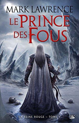 Le Prince des Fous -Lawrence Mark