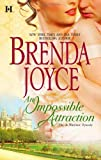An Impossible Attraction (Hqn) by  Brenda Joyce in stock, buy online here