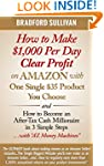 How to Make $1,000 Per Day Clear Prof...