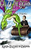 img - for Call of the Dragon (Dragon Stone Trilogy) Book 1 book / textbook / text book