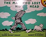 The Man Who Lost his Head (Picture Puffins) (0140509763) by Claire Huchet Bishop