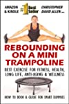 REBOUNDING ON A MINI TRAMPOLINE - BES...