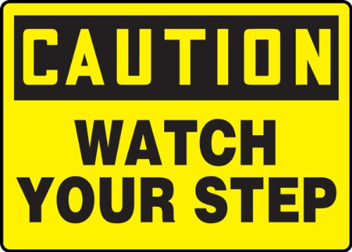 Accuform Signs, Caution Watch Your Step, 7