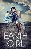 Earth Girl (Earth Girl series Book 1)