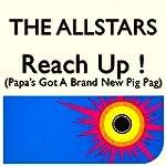 Reach Up! Papa Got A Brand New Pig Bag