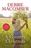 A Country Christmas/Return To Promise/Buffalo Valley (English Edition)