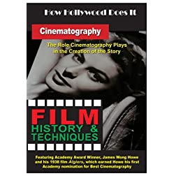 How Hollywood Does It - Film History & Techniques Cinematography