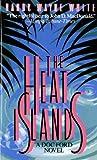 The Heat Islands: A Doc Ford Novel (Doc Ford Novels) (0312929773) by White, Randy Wayne