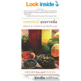 Essential Ayurveda: What It Is and What It Can Do for You: What It Is, What It Can Do for You