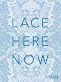 img - for Lace: Here: Now book / textbook / text book