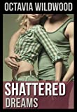img - for Shattered Dreams (Shattered #2) book / textbook / text book