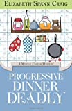 Progressive Dinner Deadly: A Myrtle Clover Mystery (Myrtle Clover Mysteries) (Volume 2)
