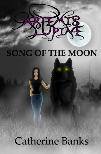 Cover of Song of The Moon: An Artemis Lupine Novel