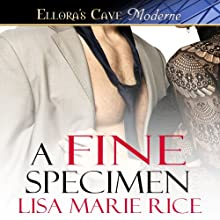 A Fine Specimen (       UNABRIDGED) by Lisa Marie Rice Narrated by Piper Goodeve