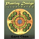 Planting Design Illustratedby Gang Chen