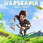 Warscapia: A LitRPG Spoof Hörbuch von Garrett Boggs Gesprochen von: Matthew Broadhead