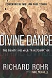 The Divine Dance: The Trinity and Your Transformation (Paperback) (Pre-order)