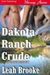 Dakota Ranch Crude [Dakota Heat 2] (S...