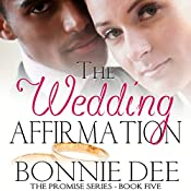 The Wedding Affirmation | Bonnie Dee