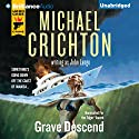 Grave Descend Audiobook by Michael Crichton, John Lange Narrated by Christopher Lane