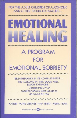 Emotional Healing: A Program for Emotional Sobriety