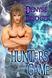 Hunters' Game by Denyse Bridger