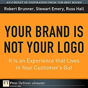 You Brand Is Not Your Logo Audiobook