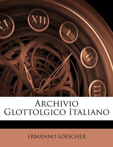 Archivio Glottolgico Italiano