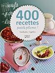 400 recettes poids plume