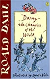 Danny the Champion of the World (Puffin Fiction)