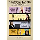 A Woman's Ladder to Success Is Paved with Broken Glass Ceilings ~ M. Dutton Diane