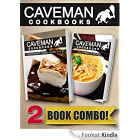 Your Favorite Foods - Paleo Style Part 2 and Paleo Freezer Recipes: 2 Book Combo (Caveman Cookbooks) (English Edition)