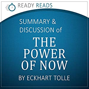 The Power of Now, by Eckhart Tolle: An Action Steps Summary and Analysis Audiobook