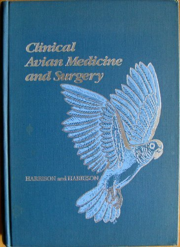 Clinical Avian Medicine and Surgery: Including Aviculture