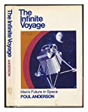 The Infinite Voyage; Man's Future in Space. -