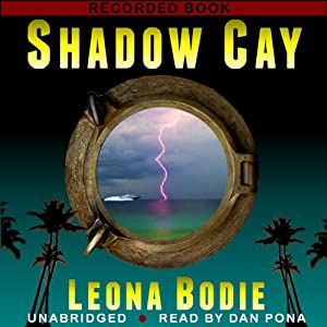 Shadow Cay Audiobook