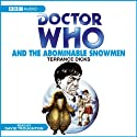Doctor Who and the Abominable Snowmen Audiobook by Terrance Dicks Narrated by David Troughton