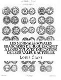 Les Monnaies royales françaises de Hugues Capet à Louis XVI avec indication de leur valeur actuelle...