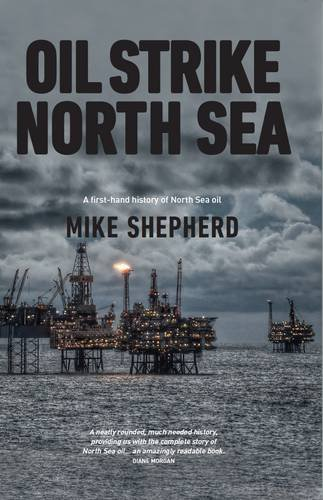 oil-strike-north-sea-a-first-hand-history-of-north-sea-oil-1