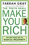The Truth Shall Make You Rich: The Ne...