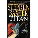 Titan (NASA Trilogy, Book 2) ~ Stephen Baxter