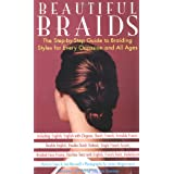 "Beautiful Braids: The Step-by-Step Guide to Braiding Styles for Every Occasion and All Ages: Crown Trade Editionvon ""Patricia Coen"""